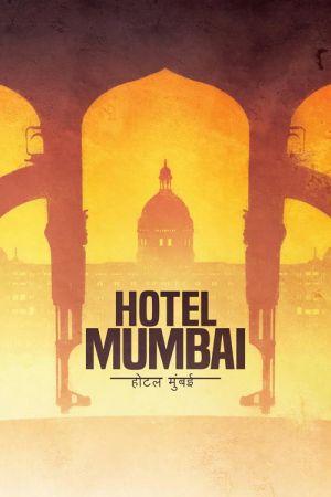 دانلود فیلم Hotel Mumbai 2018 دوبله فارسی