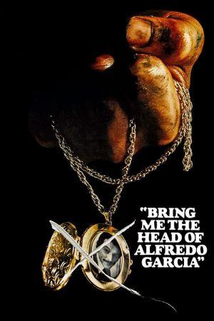 دانلود فیلم Bring Me the Head of Alfredo Garcia 1974 دوبله فارسی